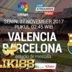 Prediksi Valencia vs Barcelona 27 November