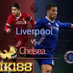 Prediksi Liverpool vs Chelsea Derby Besar Liga Inggris