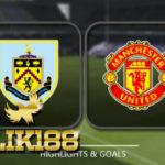 Preview Pertandingan Sepakbola Burnley VS Manchester United