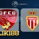 Laporan Pertandingan Sepakbola AS Monaco VS Dijon FCO