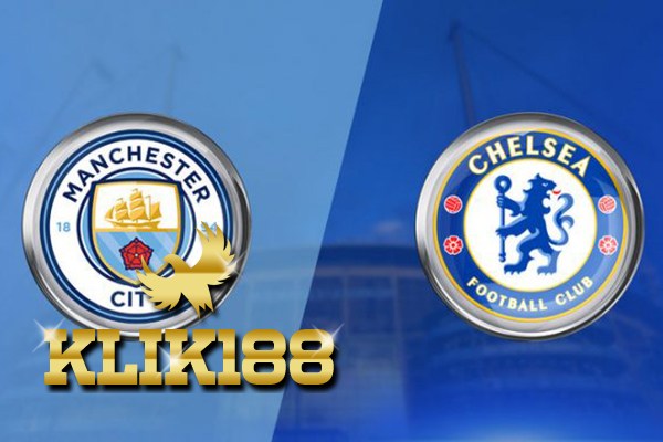 Prediksi Pertandingan Sepakbola Liga Inggris Manchester City VS Chelsea