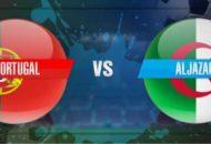 Prediksi Pertandingan Sepakbola Timnas Portugal VS Timnas Aljazair